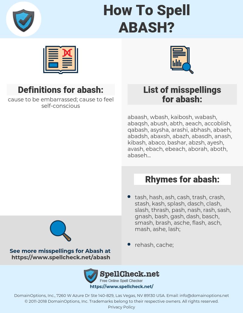 abash, spellcheck abash, how to spell abash, how do you spell abash, correct spelling for abash