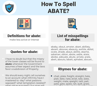 abate, spellcheck abate, how to spell abate, how do you spell abate, correct spelling for abate