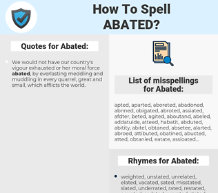 Abated, spellcheck Abated, how to spell Abated, how do you spell Abated, correct spelling for Abated
