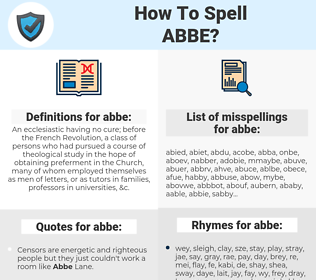 abbe, spellcheck abbe, how to spell abbe, how do you spell abbe, correct spelling for abbe