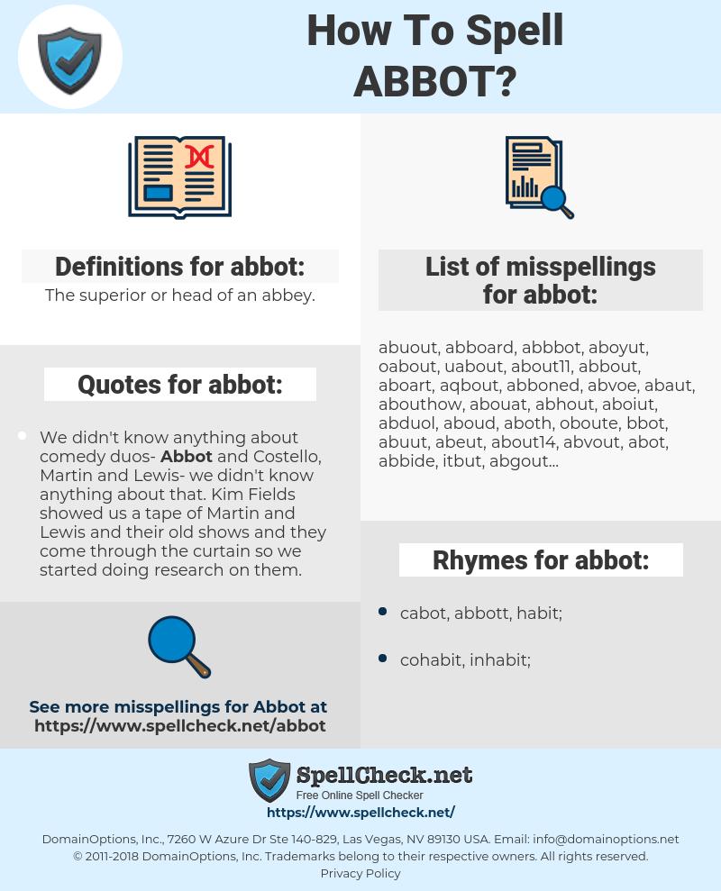 abbot, spellcheck abbot, how to spell abbot, how do you spell abbot, correct spelling for abbot