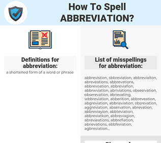 abbreviation, spellcheck abbreviation, how to spell abbreviation, how do you spell abbreviation, correct spelling for abbreviation