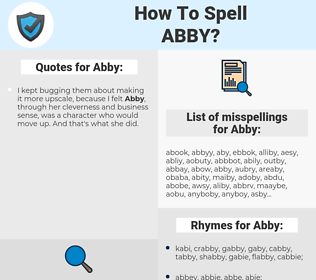 Abby, spellcheck Abby, how to spell Abby, how do you spell Abby, correct spelling for Abby