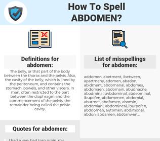 abdomen, spellcheck abdomen, how to spell abdomen, how do you spell abdomen, correct spelling for abdomen