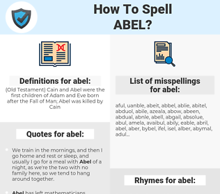 abel, spellcheck abel, how to spell abel, how do you spell abel, correct spelling for abel