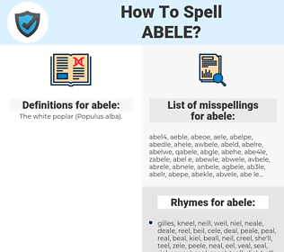 abele, spellcheck abele, how to spell abele, how do you spell abele, correct spelling for abele