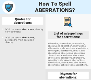 aberrations, spellcheck aberrations, how to spell aberrations, how do you spell aberrations, correct spelling for aberrations