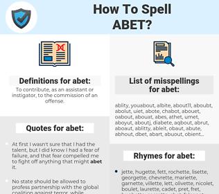 abet, spellcheck abet, how to spell abet, how do you spell abet, correct spelling for abet