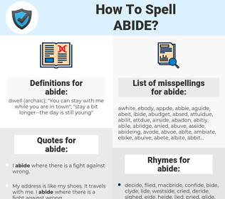 abide, spellcheck abide, how to spell abide, how do you spell abide, correct spelling for abide