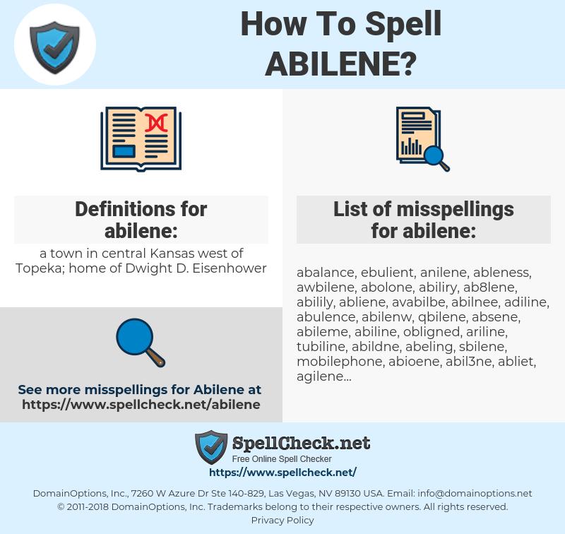 abilene, spellcheck abilene, how to spell abilene, how do you spell abilene, correct spelling for abilene