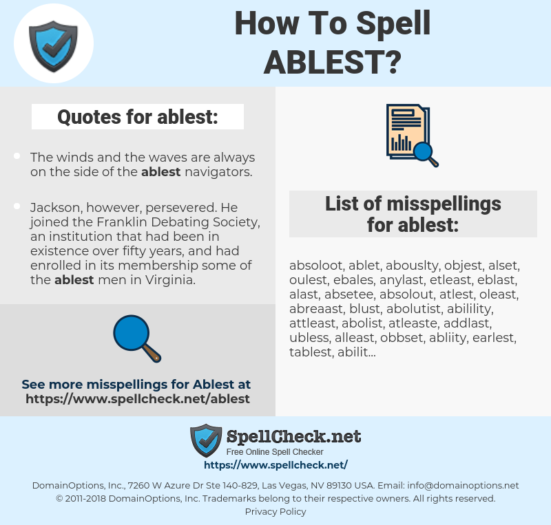 ablest, spellcheck ablest, how to spell ablest, how do you spell ablest, correct spelling for ablest