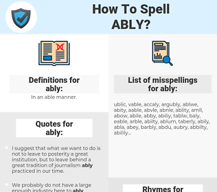 ably, spellcheck ably, how to spell ably, how do you spell ably, correct spelling for ably