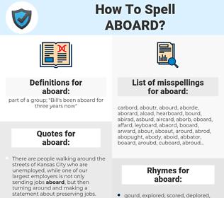 aboard, spellcheck aboard, how to spell aboard, how do you spell aboard, correct spelling for aboard