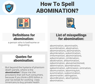 abomination, spellcheck abomination, how to spell abomination, how do you spell abomination, correct spelling for abomination