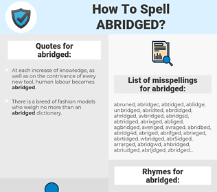 abridged, spellcheck abridged, how to spell abridged, how do you spell abridged, correct spelling for abridged