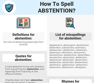 abstention, spellcheck abstention, how to spell abstention, how do you spell abstention, correct spelling for abstention