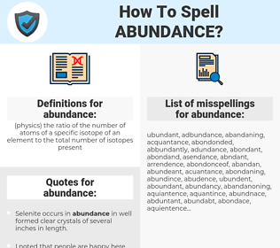 abundance, spellcheck abundance, how to spell abundance, how do you spell abundance, correct spelling for abundance