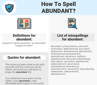 abundant, spellcheck abundant, how to spell abundant, how do you spell abundant, correct spelling for abundant
