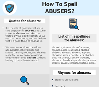 abusers, spellcheck abusers, how to spell abusers, how do you spell abusers, correct spelling for abusers