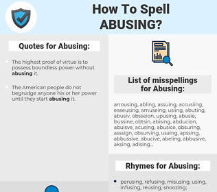 Abusing, spellcheck Abusing, how to spell Abusing, how do you spell Abusing, correct spelling for Abusing