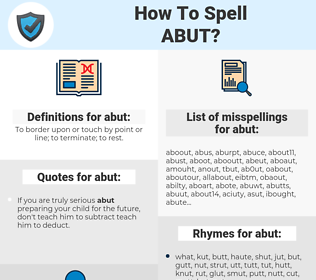 abut, spellcheck abut, how to spell abut, how do you spell abut, correct spelling for abut