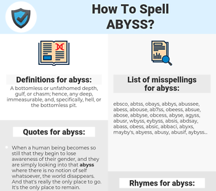 abyss, spellcheck abyss, how to spell abyss, how do you spell abyss, correct spelling for abyss