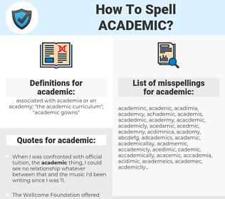 academic, spellcheck academic, how to spell academic, how do you spell academic, correct spelling for academic