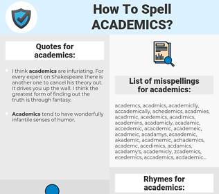 academics, spellcheck academics, how to spell academics, how do you spell academics, correct spelling for academics