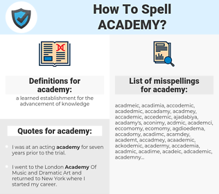 academy, spellcheck academy, how to spell academy, how do you spell academy, correct spelling for academy