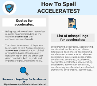 accelerates, spellcheck accelerates, how to spell accelerates, how do you spell accelerates, correct spelling for accelerates