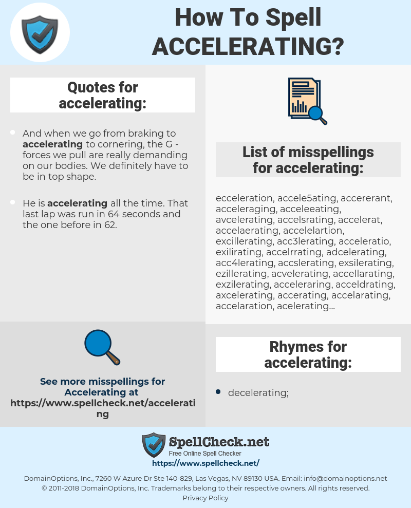 accelerating, spellcheck accelerating, how to spell accelerating, how do you spell accelerating, correct spelling for accelerating