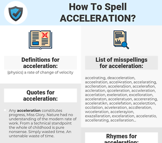 acceleration, spellcheck acceleration, how to spell acceleration, how do you spell acceleration, correct spelling for acceleration