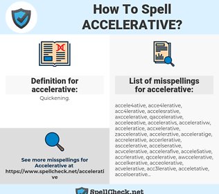 accelerative, spellcheck accelerative, how to spell accelerative, how do you spell accelerative, correct spelling for accelerative