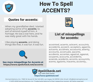 accents, spellcheck accents, how to spell accents, how do you spell accents, correct spelling for accents