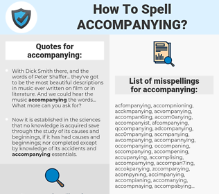 accompanying, spellcheck accompanying, how to spell accompanying, how do you spell accompanying, correct spelling for accompanying