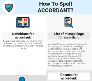 accordant, spellcheck accordant, how to spell accordant, how do you spell accordant, correct spelling for accordant