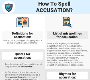 accusation, spellcheck accusation, how to spell accusation, how do you spell accusation, correct spelling for accusation