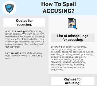 accusing, spellcheck accusing, how to spell accusing, how do you spell accusing, correct spelling for accusing