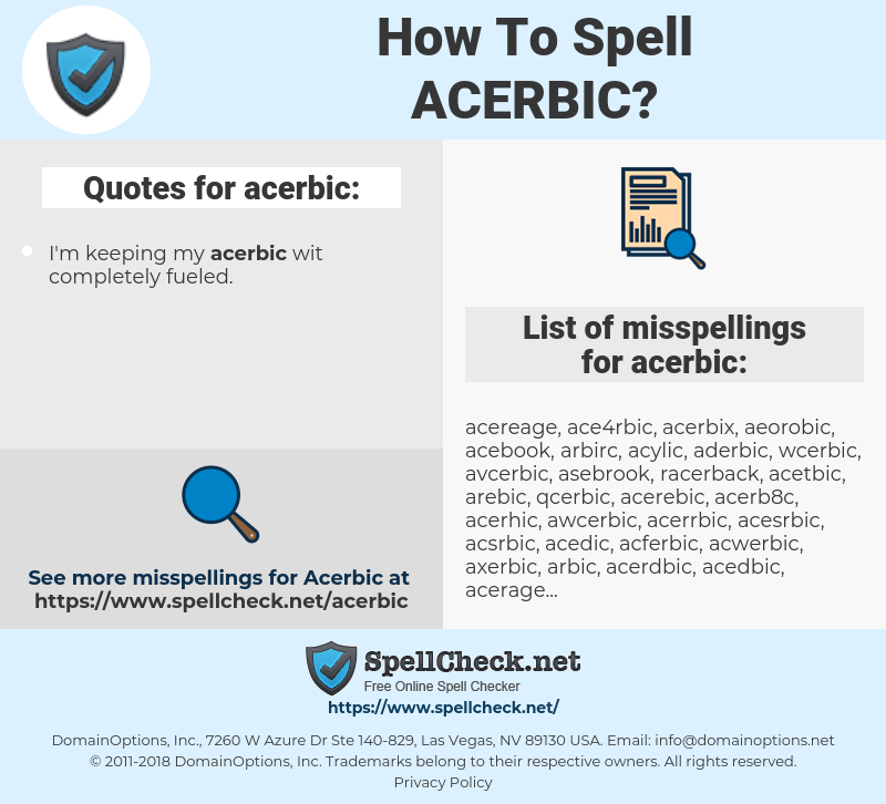 acerbic, spellcheck acerbic, how to spell acerbic, how do you spell acerbic, correct spelling for acerbic