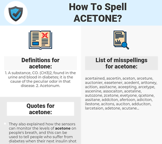 acetone, spellcheck acetone, how to spell acetone, how do you spell acetone, correct spelling for acetone