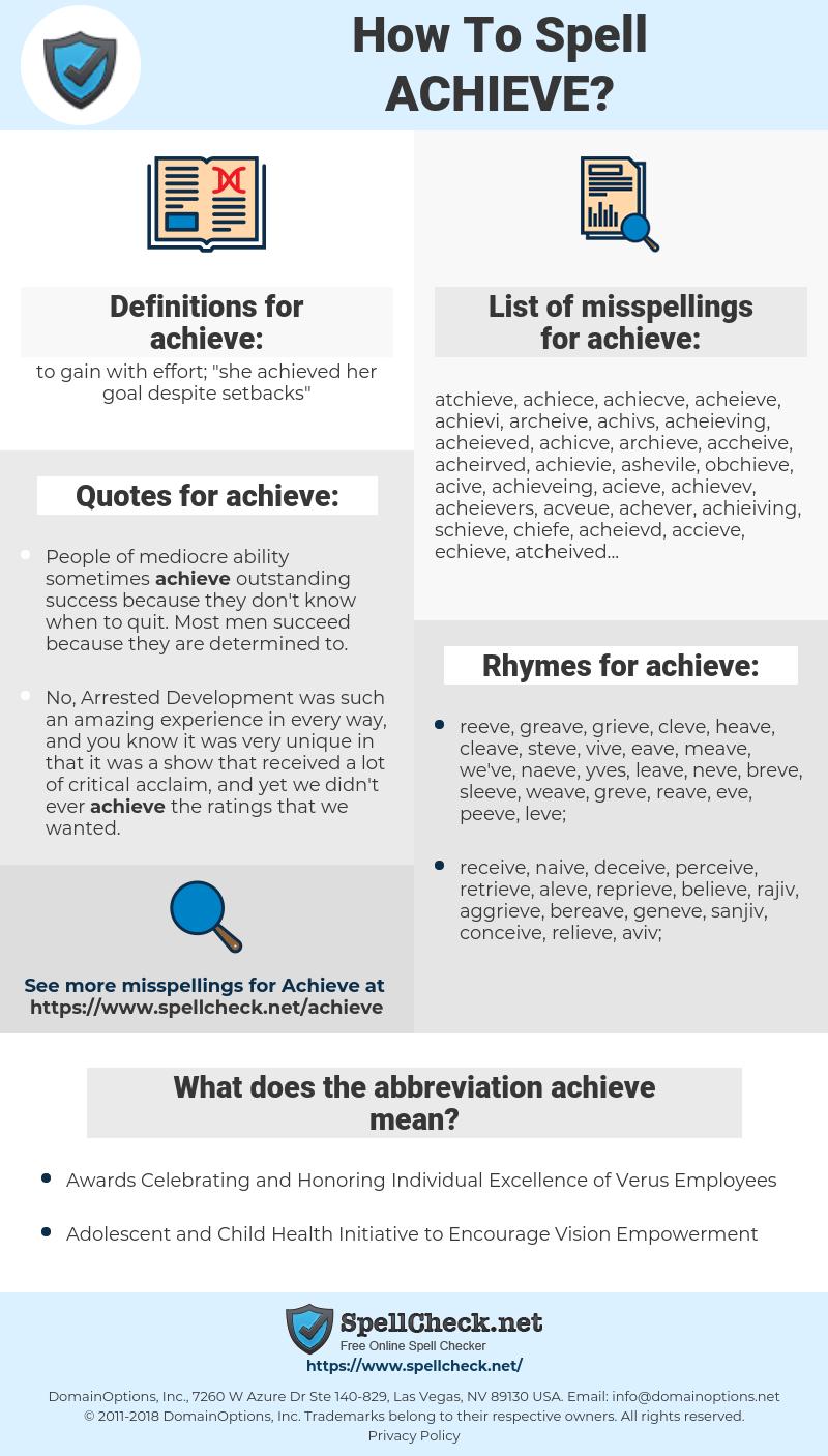 achieve, spellcheck achieve, how to spell achieve, how do you spell achieve, correct spelling for achieve