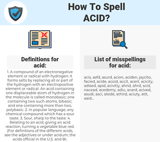 acid, spellcheck acid, how to spell acid, how do you spell acid, correct spelling for acid