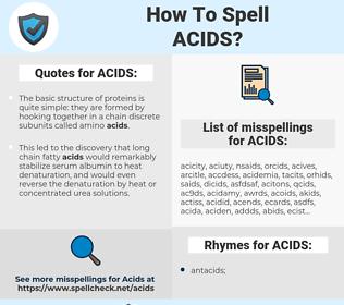 ACIDS, spellcheck ACIDS, how to spell ACIDS, how do you spell ACIDS, correct spelling for ACIDS