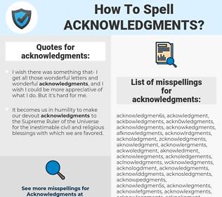 acknowledgments, spellcheck acknowledgments, how to spell acknowledgments, how do you spell acknowledgments, correct spelling for acknowledgments