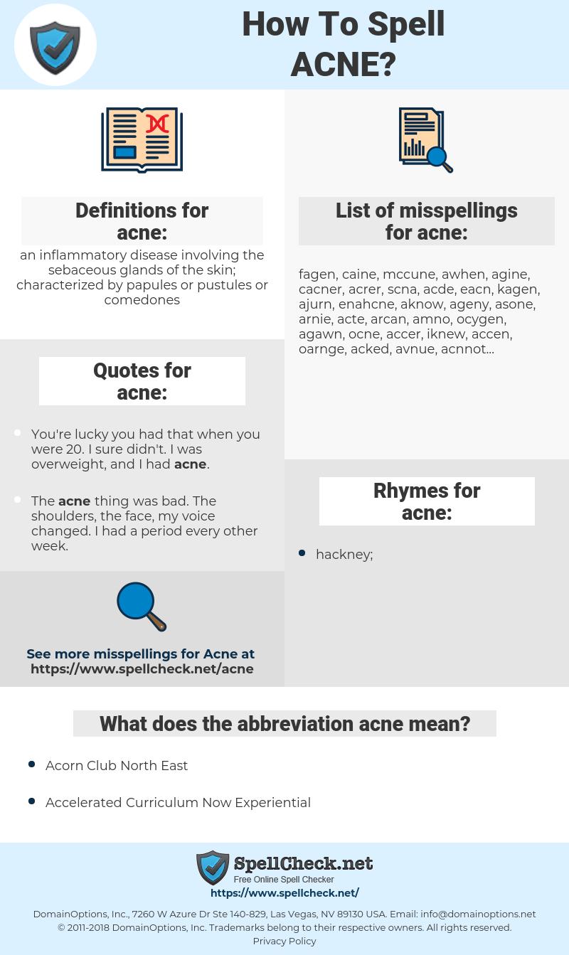 acne, spellcheck acne, how to spell acne, how do you spell acne, correct spelling for acne