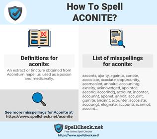 aconite, spellcheck aconite, how to spell aconite, how do you spell aconite, correct spelling for aconite