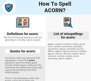 acorn, spellcheck acorn, how to spell acorn, how do you spell acorn, correct spelling for acorn