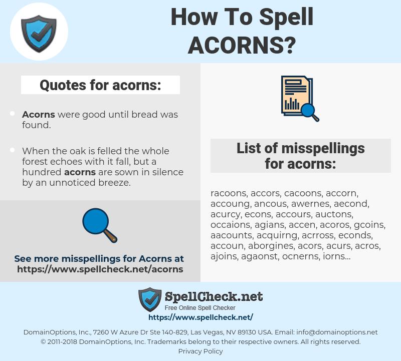 acorns, spellcheck acorns, how to spell acorns, how do you spell acorns, correct spelling for acorns