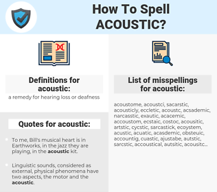 acoustic, spellcheck acoustic, how to spell acoustic, how do you spell acoustic, correct spelling for acoustic