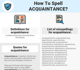 acquaintance, spellcheck acquaintance, how to spell acquaintance, how do you spell acquaintance, correct spelling for acquaintance